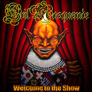 Evil Masquerade: Welcome to the show - cover