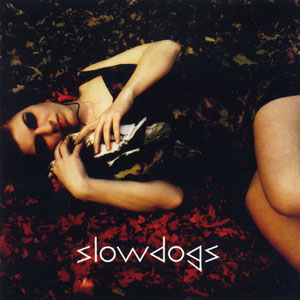 Slowdogs - cover